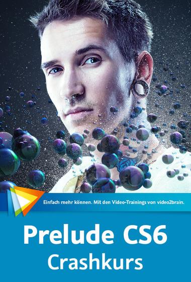 Prelude CS6 Videotraining von Sven Brencher